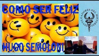 Como ser feliz por Hugo Semoloni