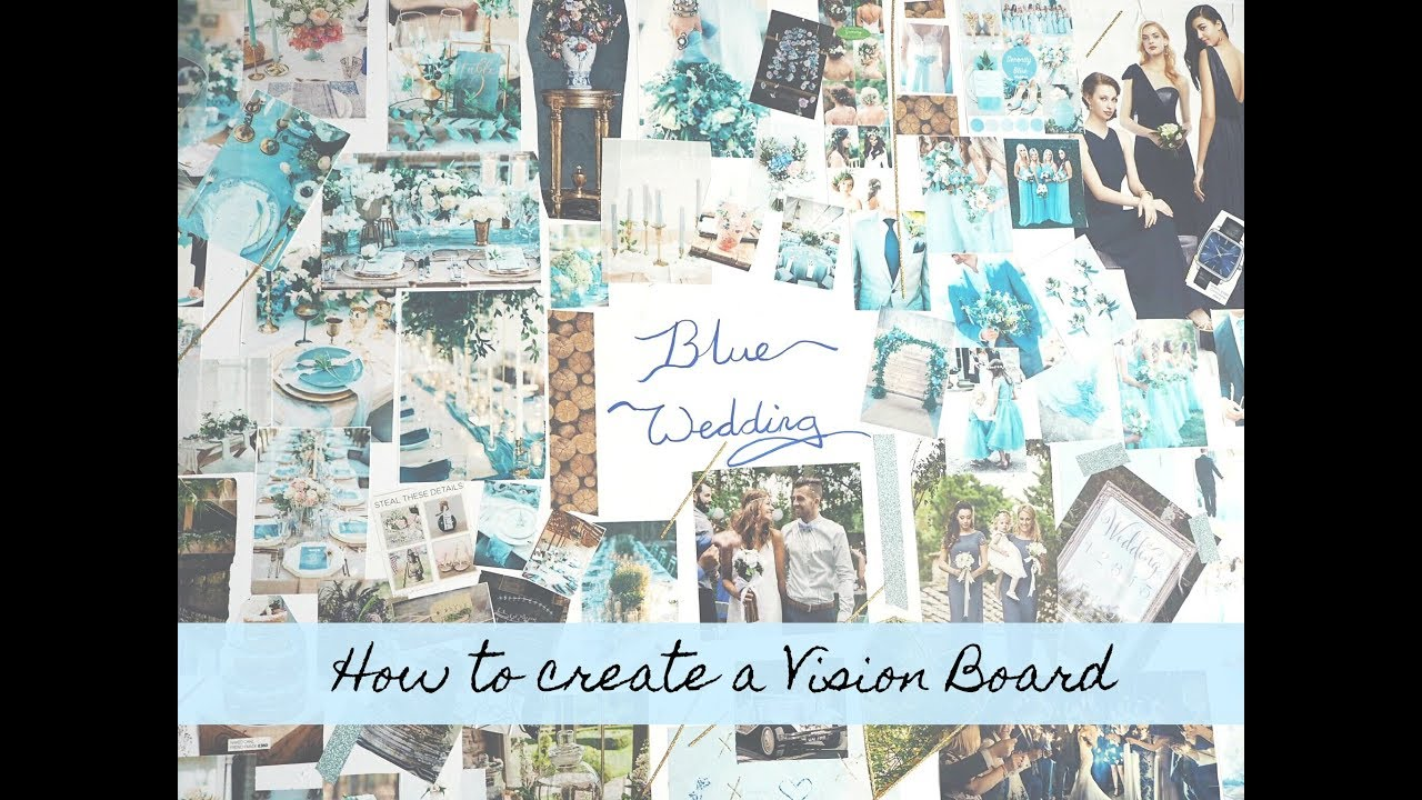 How To Make A Vision Board Wedding Edition