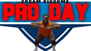 CREAM BIGGUMS Pro Day