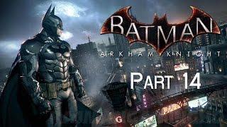 BATMAN ARKHAM KNIGHT gameplay part 14