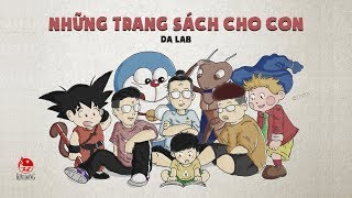 Những Trang Sách Cho Con - Da LAB | Anh Em Rap Official