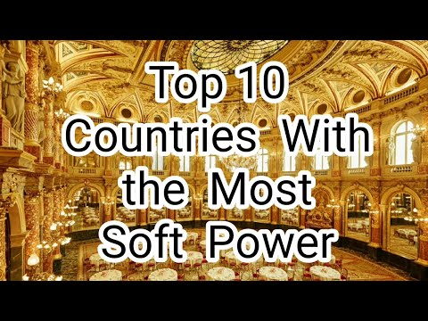 Top 10 Countries With the Most Soft Power (2019)