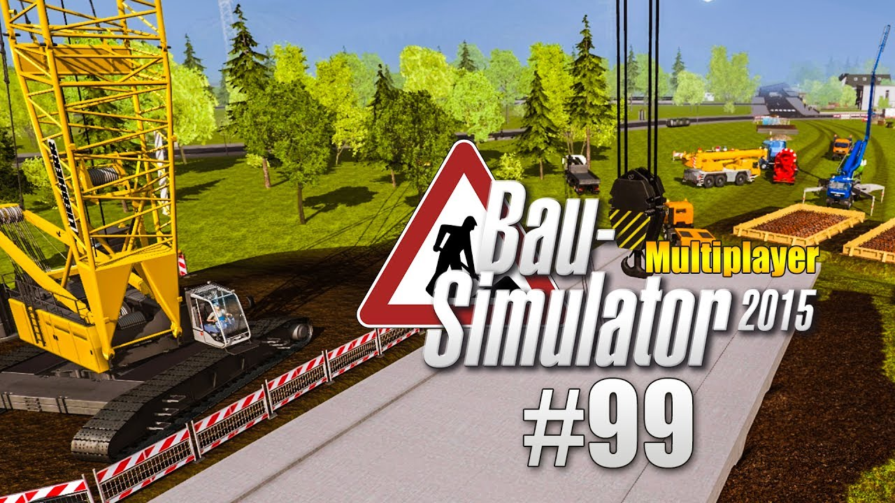 bau simulator 2015 multiplayer 099 die l ngste mission. Black Bedroom Furniture Sets. Home Design Ideas