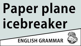 For teachers - Paper plane icebreaker