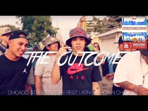 Saint - The Outcome (Chicano Rap) Chicago Puerto Rican Rap