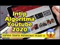 - INTIP Algoritma Youtube 2020 agar chanel youtube kamu kebanjiran views