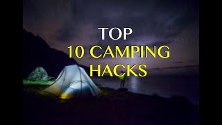 10 Camping Hacks, Tips & Tricks For Outdoor Survival & Comfort