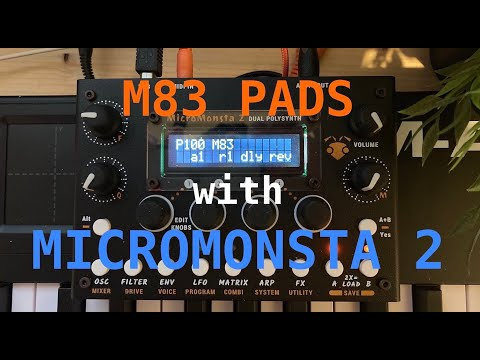 M83 pads with Micromonsta 2