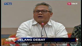 KPU Ungkap Alasan Beri Kisi-kisi Debat Pilpres 2019 kepada Paslon - SIP 08/01