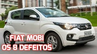 OS DEFEITOS DO FIAT MOBI