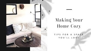 Tips for Making your Home Cozy: #Stayhome