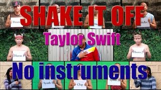 Shake It Off - Taylor Swift Cover (Mouth & Voice Only | No Instruments)