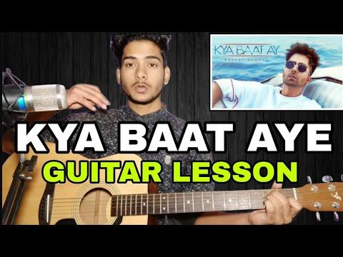 Kya Baat AY (Harrdy sandhu) Guitar Chords Lesson