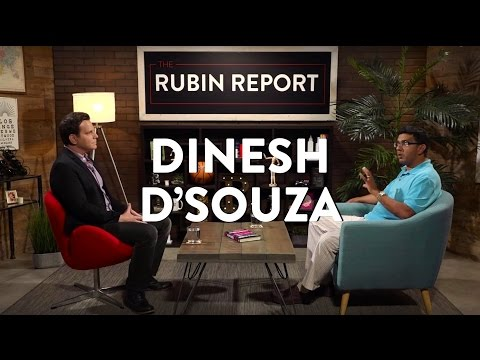 Dinesh D'Souza and Dave Rubin: Hillary Clinton, the Democrats, and Trump (Full Interview)