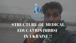 Structure of Medical Education(MBBS) in Ukraine | Study MBBS Abroad Q&A #3