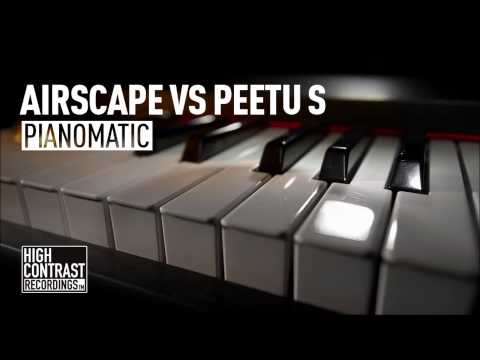Airscape vs Peetu S - Pianomatic (Airscape Festival Mix) [High Contrast Recordings]