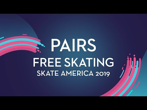 Pairs Free Skating | Skate America 2019 | #GPFigure