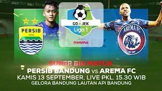 Download Video Super Big Match! Persib Bandung vs Arema FC! - 13 September 2018 MP3 3GP MP4