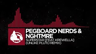 trap pegboard nerds nghtmre superstar feat krewella unlike pluto remix