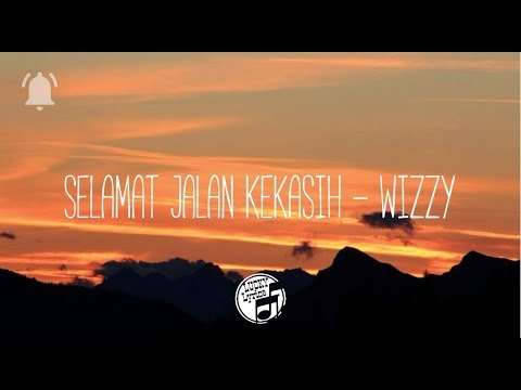 Ost. Si Doel The Movie | Selamat Jalan kekasih - Wizzy (Lyrics)