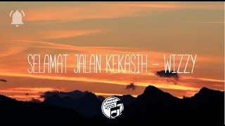 Ost Si Doel The Movie Selamat Jalan kekasih Wizzy Lyrics