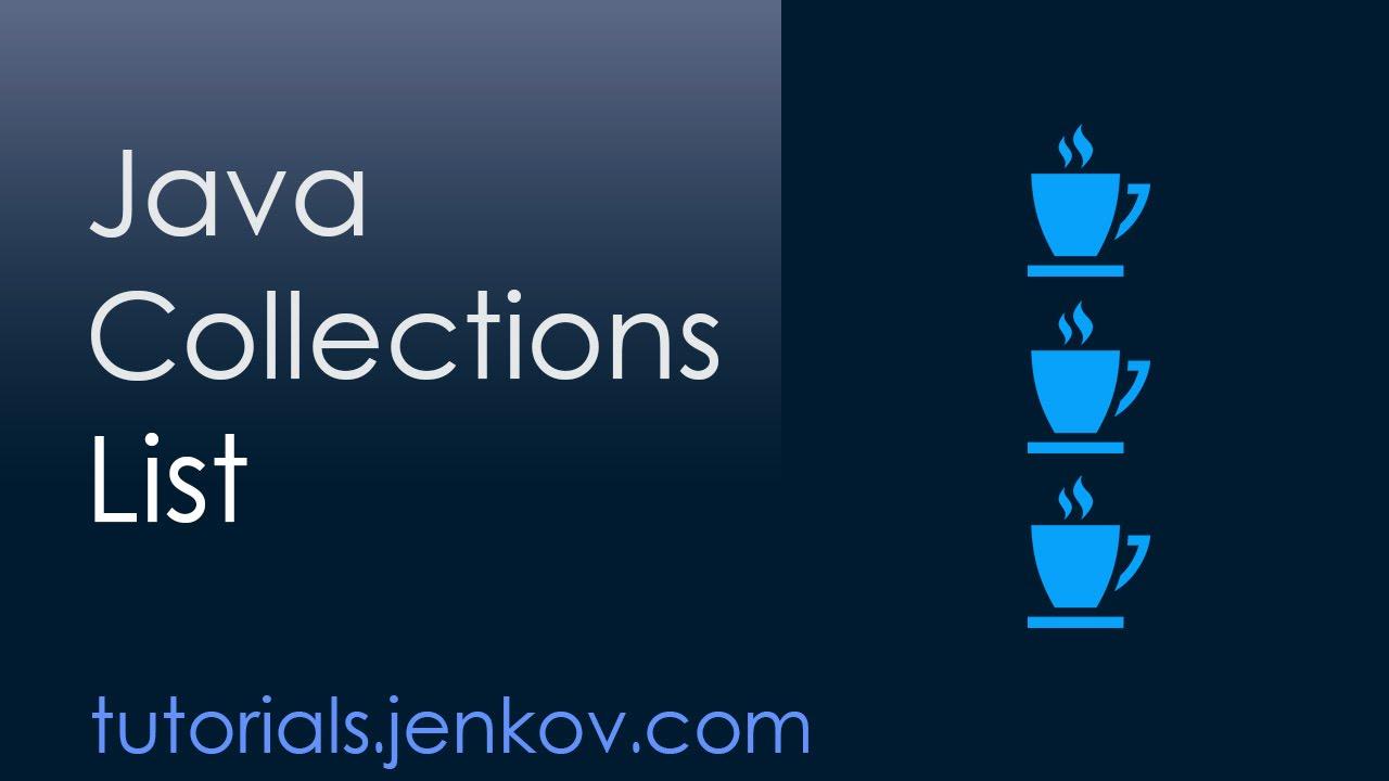 Java list tutorial youtube java list tutorial baditri Image collections