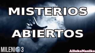 Milenio 3 - Misterios Abiertos