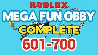 ROBLOX - MEGA FUN OBBY COMPLETED - Stage 601-700 (Workthrough)