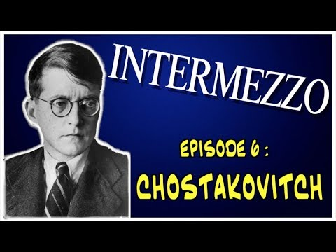 """""""INTERMEZZO"""" (UN PORTRAIT MUSICAL) No. 6 - CHOSTAKOVITCH"""