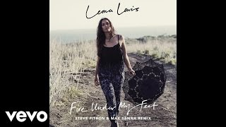 Leona Lewis - Fire Under My Feet (Steve Pitron & Max Sanna Remix) (Official Audio)