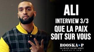 Ali : « Booba est mon frère mais le côté lunatique, schizo c'est fini. » [Interview 3/3]