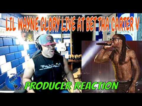 Lil Wayne Glory live at BET Tha Carter V - Producer Reaction