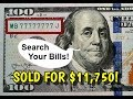 $100 Bill Sells For $11,750 - Look For Special Serial Numbers On Your Bills!