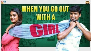 When you go out  with a GIRL || Narikootam || Tamada Media