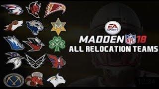 MADDEN 18 ALL RELOCATION TEAMS & UNIFORMS!
