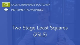 two stage least squares 2sls causal inference bootcamp