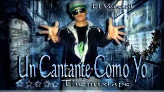 Un Cantante Como Yo - ilber El Vesartil - The Mixtape 2013 ★