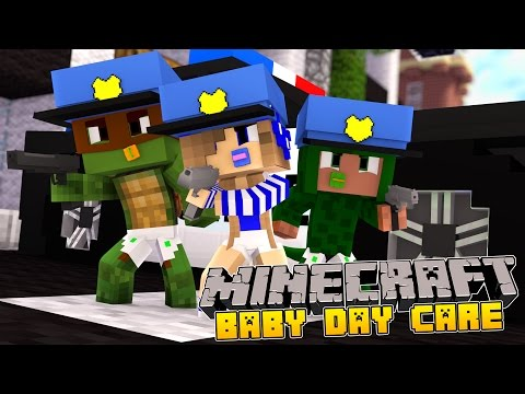 Minecraft-Baby Day Care-THE BABYS BECOME POLICE OFFICERS!!