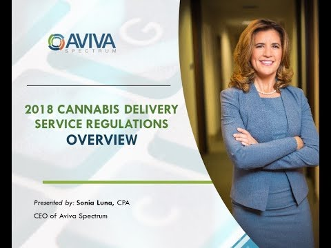 2018 California Cannabis Delivery RULES AND REGULATIONS Overview