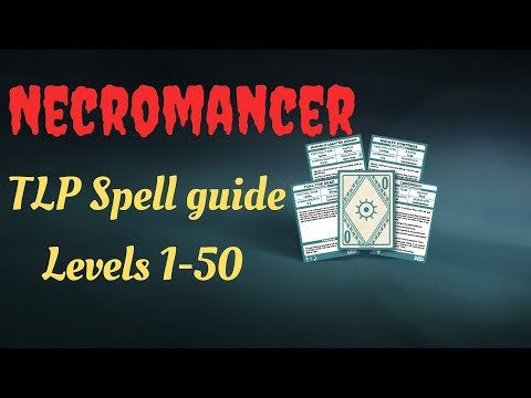 EVERQUEST - NECROMANCER Spell Guide For Aradune And Rizlona TLP Servers. (Levels 1-50)