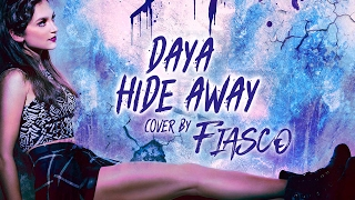 Daya - Hide Away [Band: FIASCO] (Punk Goes Pop Style Cover)