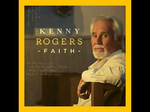 Kenny Rogers - For The Love Of God - Grace - Peace