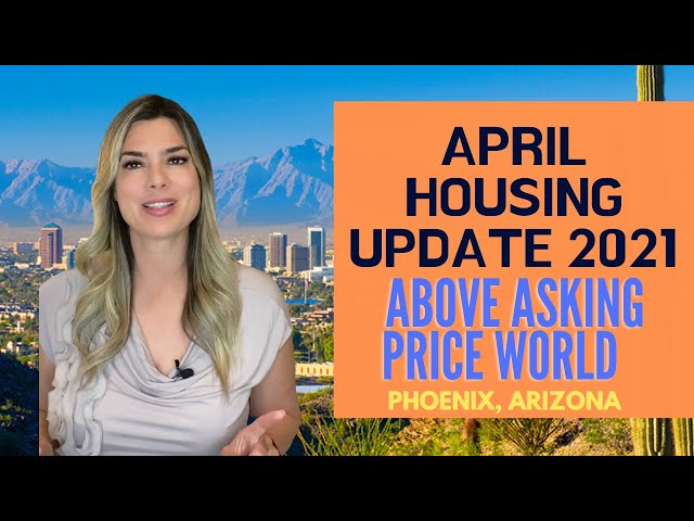 Phoenix Housing Update - April 2021