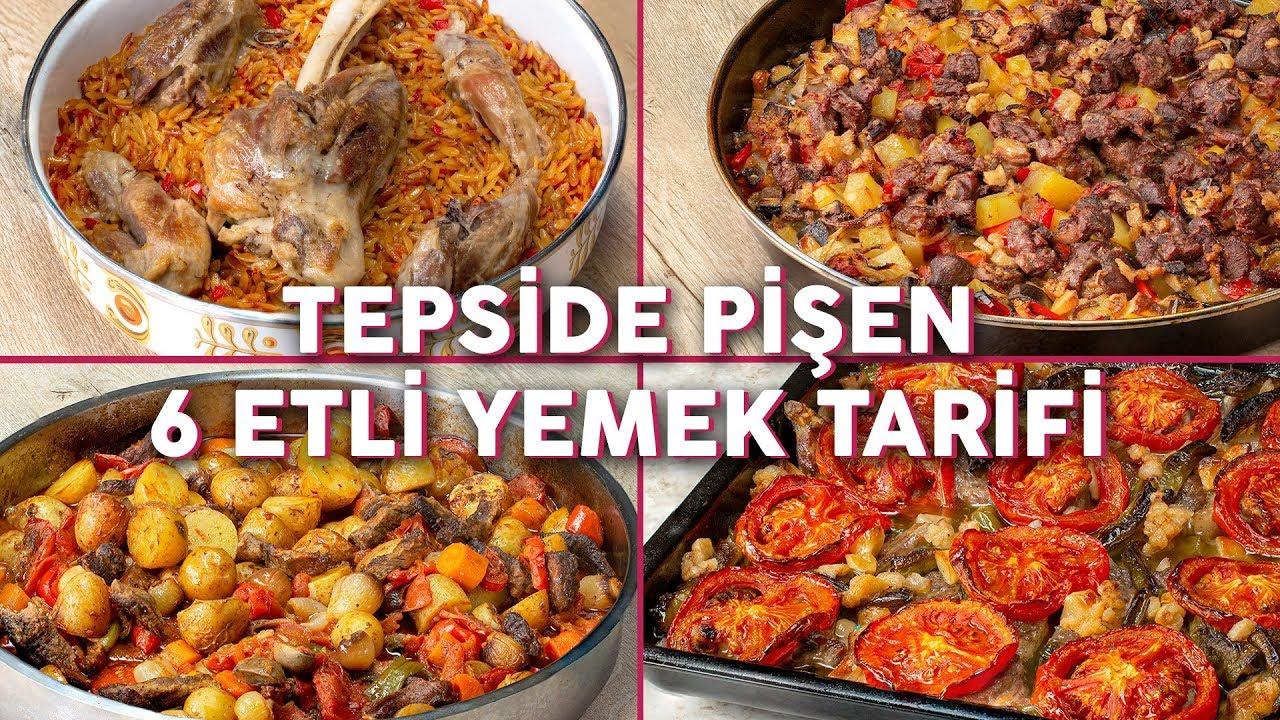Bu Yemekler Tam Kalabalık Sofralarınıza Göre: Tepside Pişen 6 Etli Yemek Tarifi - Yemek Tarifleri
