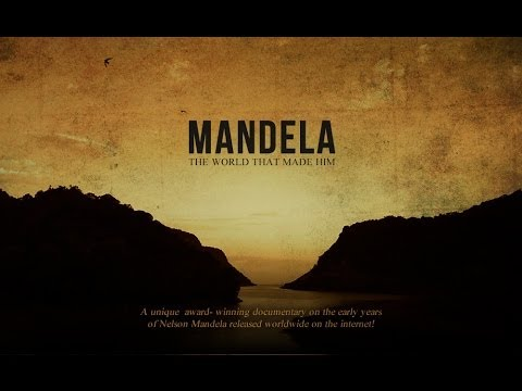 "Mandela ""The World That Made Him"" Online Premier"
