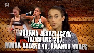 Joanna Jedrzejczyk Discusses UFC 207: Amanda Nunes vs. Ronda Rousey