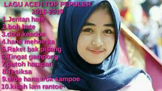"Lagu aceh pepuler 2018-2019 ""album sedih"""