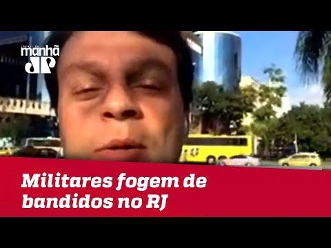 Militares fogem de bandidos no Rio de Janeiro | Jornal da Manhã