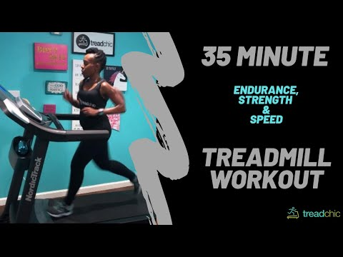 35 Minute Treadmill Workout! Endurance, Strength and Speed...oh my! For all Levels
