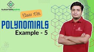 Class 10th - Example 5 of Polynomials (Hindi)